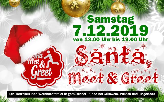 Tretroller-Weihnachtsfeier Santa, Mett & Greet