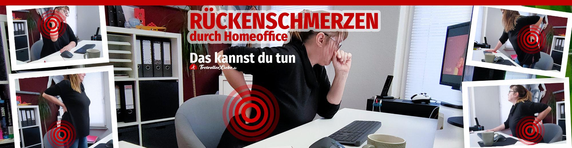 Rückenschmerzen durch Homeoffice TretrollerLiebe